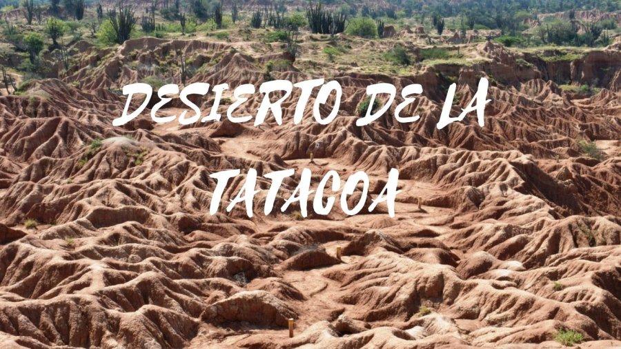Desierto de la tatacoa, Colombia. Que hacer, como ir